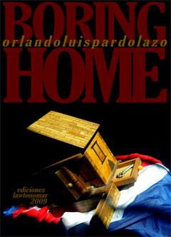 Luis Pardo Lazo: Boring Home