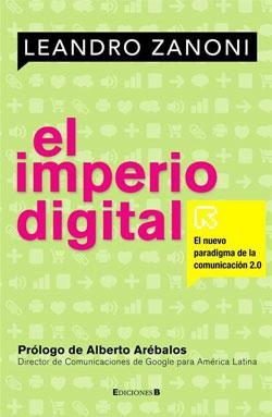 Leandro Zanoni 'El imperio digital'