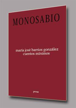 María José Barrios: Cuéntos Mínimos