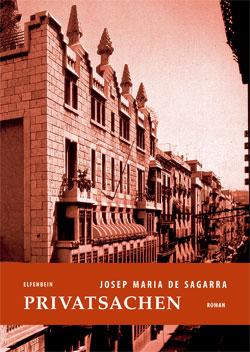 Josep Maria de Sagarra: Privatsachen