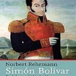Politik und Aktualität in Lateinamerika: Der Mythos des Simón Bolívar