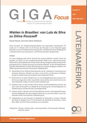 GIGA Focus Lateinamerika Nr. 11/2010:  Wahlen in Brasilien: von Lula da Silva zu Dilma Rousseff