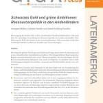 GIGA Focus 5/2011: Ressourcenpolitik in den Andenländern