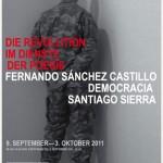 AUSSTELLUNG: DIE REVOLUTION IM DIENSTE DER POESIE    Santiago Sierra · Fernando Sánchez Castillo · Democracia