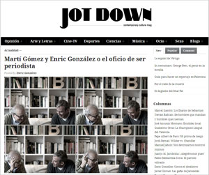 Jot Down: Martí Gómez y Enric González o el oficio de ser periodista