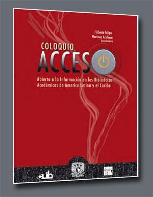 Acceso Abierto a la información en las Bibliotecas Académicas de América Latina y el Caribe