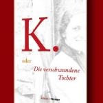 """Bernardo Kucinski: """"K. oder Die verschwundene Tochter"""""""