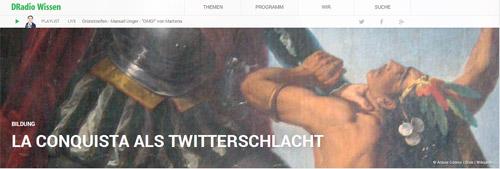 La Conquista als Twitterschlacht
