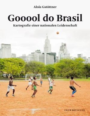 Alois Gstöttner: Gooool do Brasil