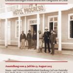 Ausstellung: Hans Steffen: Grenzerfahrungen eines deutschen Geografen in Chile