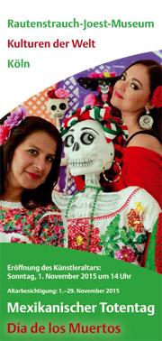 Mexikanischer Totentag im Rautenstrauch-Joest-Museum