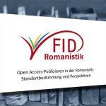 Open Access-Publizieren in der Romanistik – Ergebnisse des FID-Workshops an der SUB Hamburg