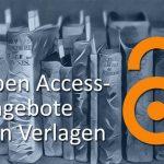 Open Access-Angebote von Verlagen