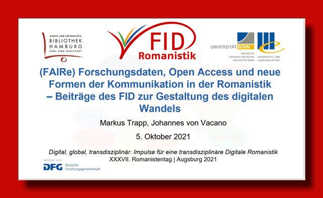 (FAIRe) Forschungsdaten, Open Access und neue Formen der Kommunikation in der Romanistik – Beiträge des FID zur Gestaltung des digitalen Wandels.